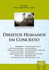 Capa do livro: Direitos Humanos em Concreto, Coordenador: Paulo S�rgio Weyl A. Costa