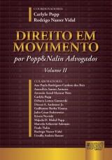 Capa do livro: Direito em Movimento - Volume II, Carlyle Popp e Rodrigo Nasser Vidal