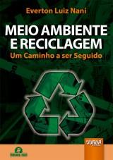Capa do livro: Meio Ambiente e Reciclagem, Everton Luiz Nani