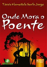 Capa do livro: Onde Mora o Poente, Társis Nametala Sarlo Jorge