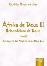 Capa do livro: Áfrika de Deus III, Erotildes Rumor de Lima