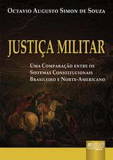 Capa do livro: Justiça Militar, Octavio Augusto Simon de Souza