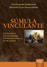 Capa do livro: Súmula Vinculante, Alexandre Sormani e Nelson Luis Santander