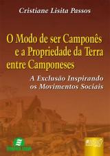 Capa do livro: Modo de Ser Camponês e a Propriedade da Terra entre Camponeses, O, Cristiane Lisita Passos