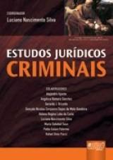 Capa do livro: Estudos Jurídicos Criminais, Coordenador: Luciano Nascimento Silva