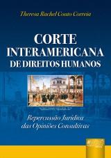 Capa do livro: Corte Interamericana de Direitos Humanos, Theresa Rachel Couto Correia
