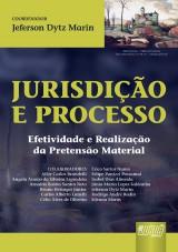 Capa do livro: Jurisdição e Processo, Coordenador: Jeferson Dytz Marin
