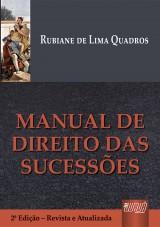 Capa do livro: Manual de Direito das Sucessões, Rubiane de Lima Quadros