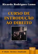 Capa do livro: Curso de Introdução ao Direito, Ricardo Rodrigues Gama
