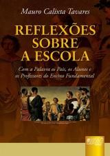 Capa do livro: Reflexões Sobre a Escola, Mauro Calixta Tavares