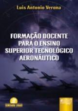 Capa do livro: Formação Docente Para o Ensino Superior Tecnológico Aeronáutico, Luis Antonio Verona