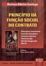 Capa do livro: Princípio da Função Social do Contrato, O - Prefácio de Maria Helena Diniz, Mariana Ribeiro Santiago