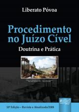 Capa do livro: Procedimento no Juízo Cível, O, Liberato Póvoa