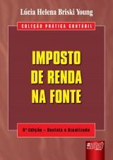 Capa do livro: Imposto de Renda na Fonte - Coleção Prática Contábil, Lúcia Helena Briski Young