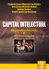 Capa do livro: Capital Intelectual - Reconhecimento & Mensuração, José C. Arnosti Elizabeth Castro, Nobuya Yomura, Regina A. Neumann