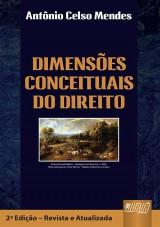 Capa do livro: Dimensões Conceituais do Direito, Antônio Celso Mendes