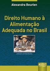 Capa do livro: Direito Humano à Alimentação Adequada no Brasil, Alexandra Beurlen