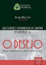Capa do livro: Revista da Associação Psicanalítica de Curitiba - N° 16, Rosane Weber Licht