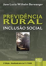 Capa do livro: Previdência Rural, Jane Lucia Wilhelm Berwanger