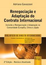 Capa do livro: Renegociação e Adaptação do Contrato Internacional, A, Adriana Gavazzoni