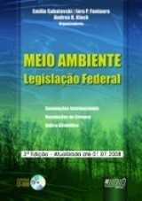 Capa do livro: Meio Ambiente - Legislação Federal - Acompanha CD-ROM, Organizadores: Andrea B. Klock, Emilio Sabatovski e Iara P. Fontoura