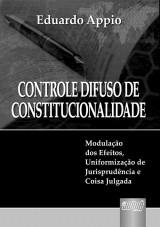Capa do livro: Controle Difuso de Constitucionalidade, Eduardo Appio