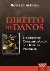 Capa do livro: Direito de Danos, Roberto Altheim