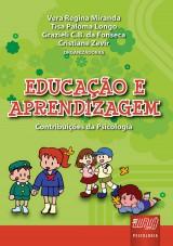 Capa do livro: Educação e Aprendizagem - Contribuições da Psicologia, Organizadora: Vera Regina Miranda