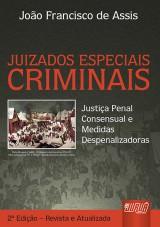 Capa do livro: Juizados Especiais Criminais, João Francisco de Assis