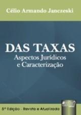 Capa do livro: Taxas, Das, Célio Armando Janczeski