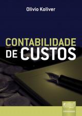 Capa do livro: Contabilidade de Custos, Olivio Koliver