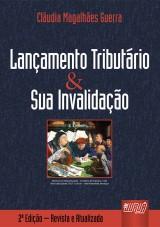 Capa do livro: Lançamento Tributário e sua Invalidação, Cláudia Magalhães Guerra