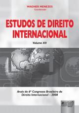Capa do livro: Estudos de Direito Internacional - Volume XII - Anais do 6º Congresso Brasileiro de Direito Internacional – 2008, Coordenador: Wagner Menezes