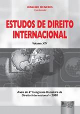 Capa do livro: Estudos de Direito Internacional - Volume XIV - Anais do 6º Congresso Brasileiro de Direito Internacional – 2008, Coordenador: Wagner Menezes