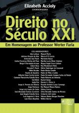 Capa do livro: Direito no S�culo XXI - Em Homenagem ao Professor Werter Faria, Coordenadora: Elizabeth Accioly
