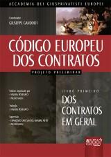 Capa do livro: Código Europeu dos Contratos - Projeto Preliminar, Organizadores: Naiara Posenato e Paulo Nalin