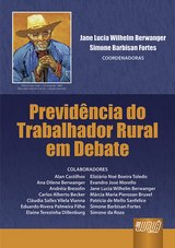 Capa do livro: Previdência do Trabalhador Rural em Debate, Coordenadoras: Jane Lucia Wilhelm Berwanger e Simone Barbisan Fortes