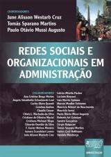 Capa do livro: Redes Sociais e Organizacionais em Administração, Coords.: June A. W. Cruz, Tomás S. Martins, Paulo Otávio M. Augusto