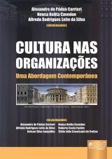 Capa do livro: Cultura Nas Organizações, Coordenadores: Alexandre de Pádua Carrieri, Neusa Rolita Cavedon e Alfredo Rodrigues Leite da Silva