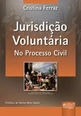 Capa do livro: Jurisdição Voluntária, Cristina Ferraz