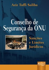 Capa do livro: Conselho de Segurança da ONU, Aziz Tuffi Saliba