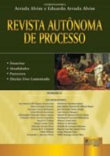 Capa do livro: Revista Autônoma de Processo - Número 4, Coordenadores: Arruda Alvim e Eduardo Arruda Alvim