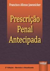 Capa do livro: Prescrição Penal Antecipada, Francisco Afonso Jawsnicker