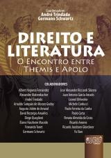 Capa do livro: Direito e Literatura - O Encontro Entre Themis e Apolo, Coordenadores: André Trindade e Germano Schwartz