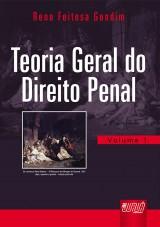 Capa do livro: Teoria Geral do Direito Penal, Reno Feitosa Gondim