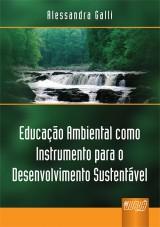 Capa do livro: Educação Ambiental como Instrumento para o Desenvolvimento Sustentável, Alessandra Galli