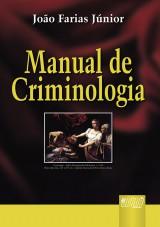 Capa do livro: Manual de Criminologia, João Farias Júnior