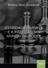 Capa do livro: Identidade Feminina e a Inserção no Mundo do Poder, Betânia Diniz Gonçalves