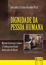 Capa do livro: Dignidade da Pessoa Humana, Alexandra Cristiana Giacomet Pezzi