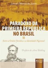 Capa do livro: Paradoxo da Primeira República no Brasil, Samuel Martins dos Santos
